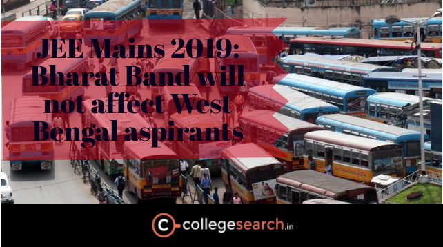 JEE Mains 2019: Bharat Band will not affect West Bengal aspirants