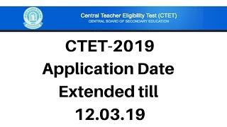ctet-2019-application-date-extended