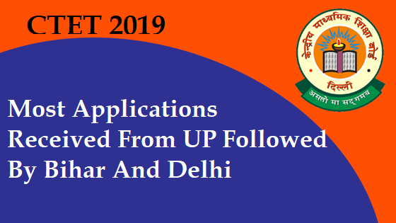 ctet-2019-maximum-applications