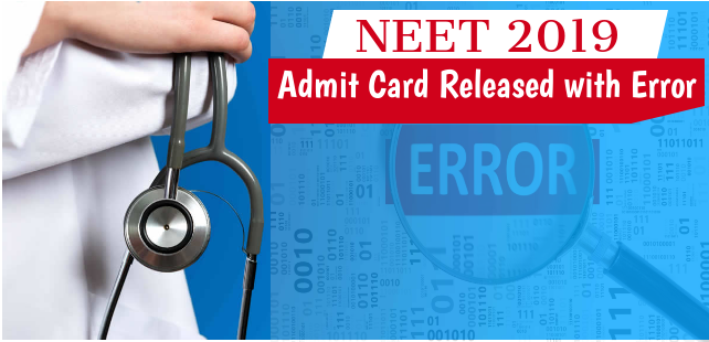 neet-2019-admit-card-released-with-error