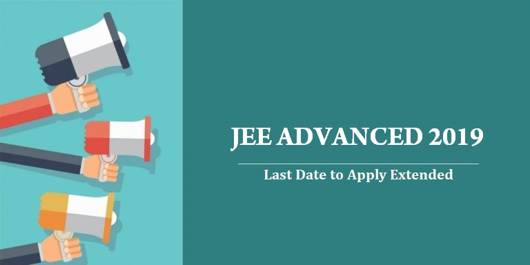 jee-advanced-2019-last-date-to-apply