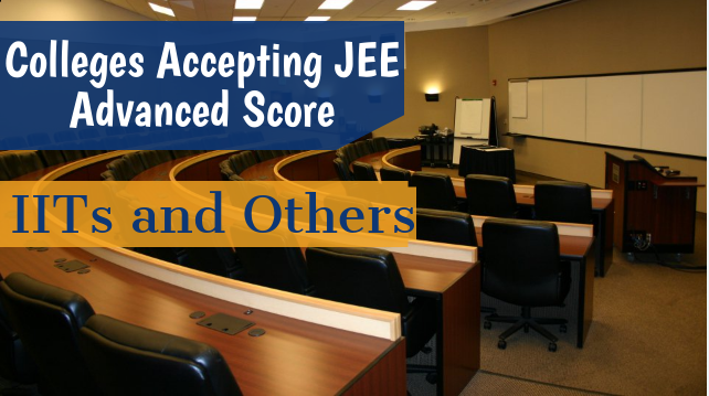 colleges-accepting-jee-advanced-score