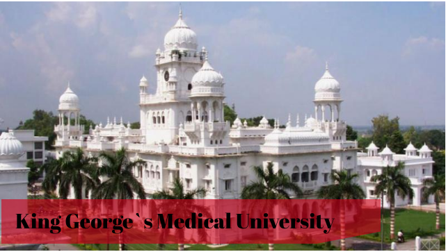 King George`s Medical University