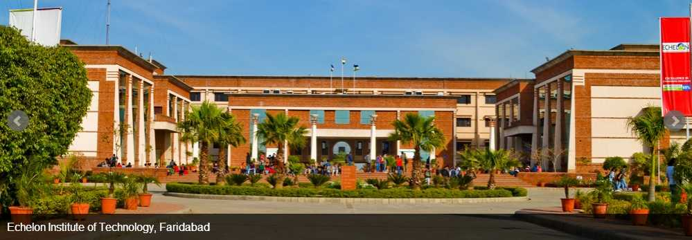 Echelon Institute of Technology Faridabad - Courses, Fees, Reviews, Placements | CollegeSearch