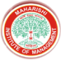 Maharishi Institute of Management - Bhopal