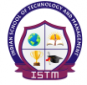 Indian Institute of Technology and Management (ISTM)
